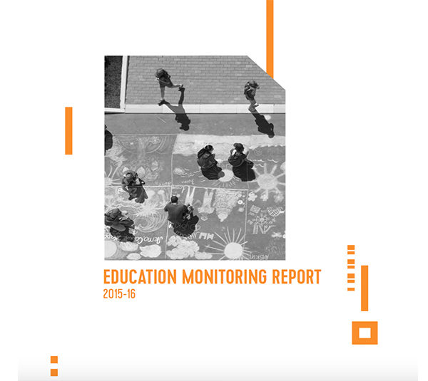 Education Monitoring Report 2015 – 16
